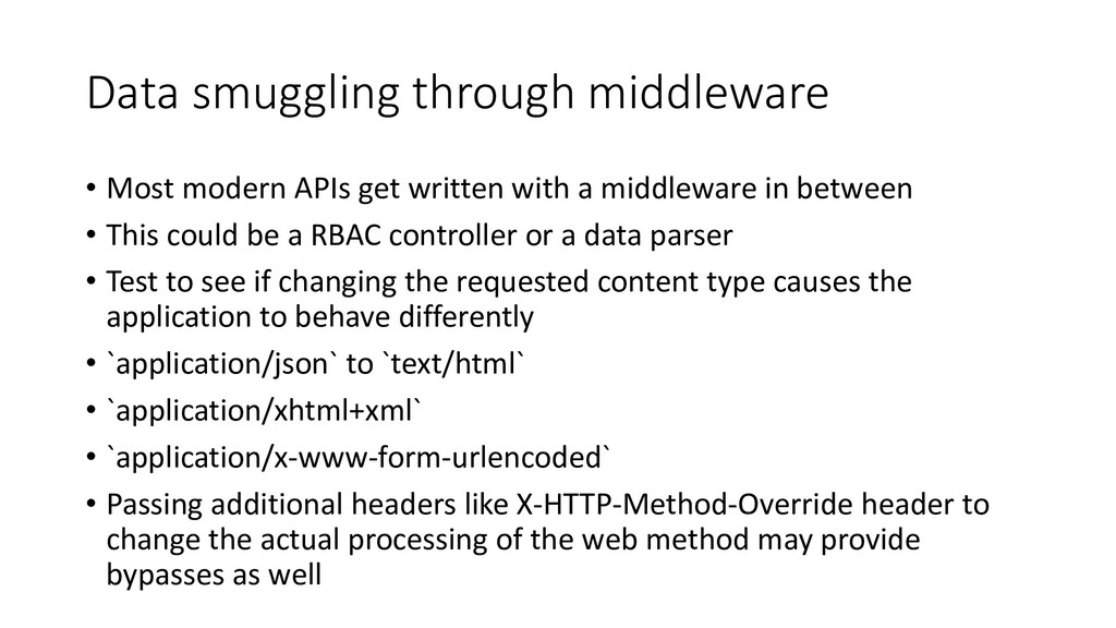Data smuggling through middleware • Most modern...