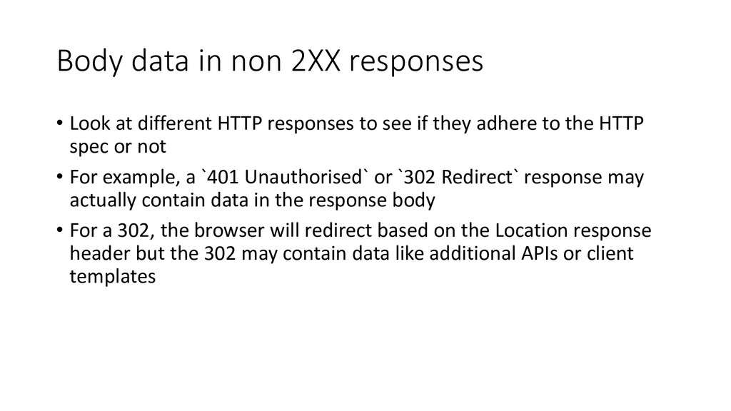 Body data in non 2XX responses • Look at differ...