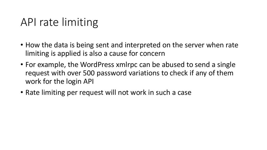 API rate limiting • How the data is being sent ...