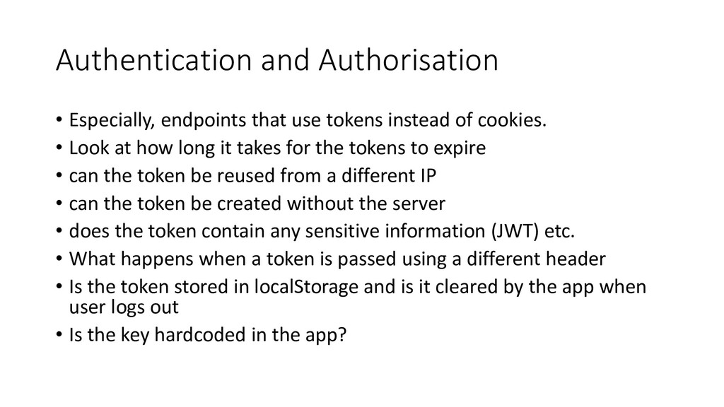 Authentication and Authorisation • Especially, ...