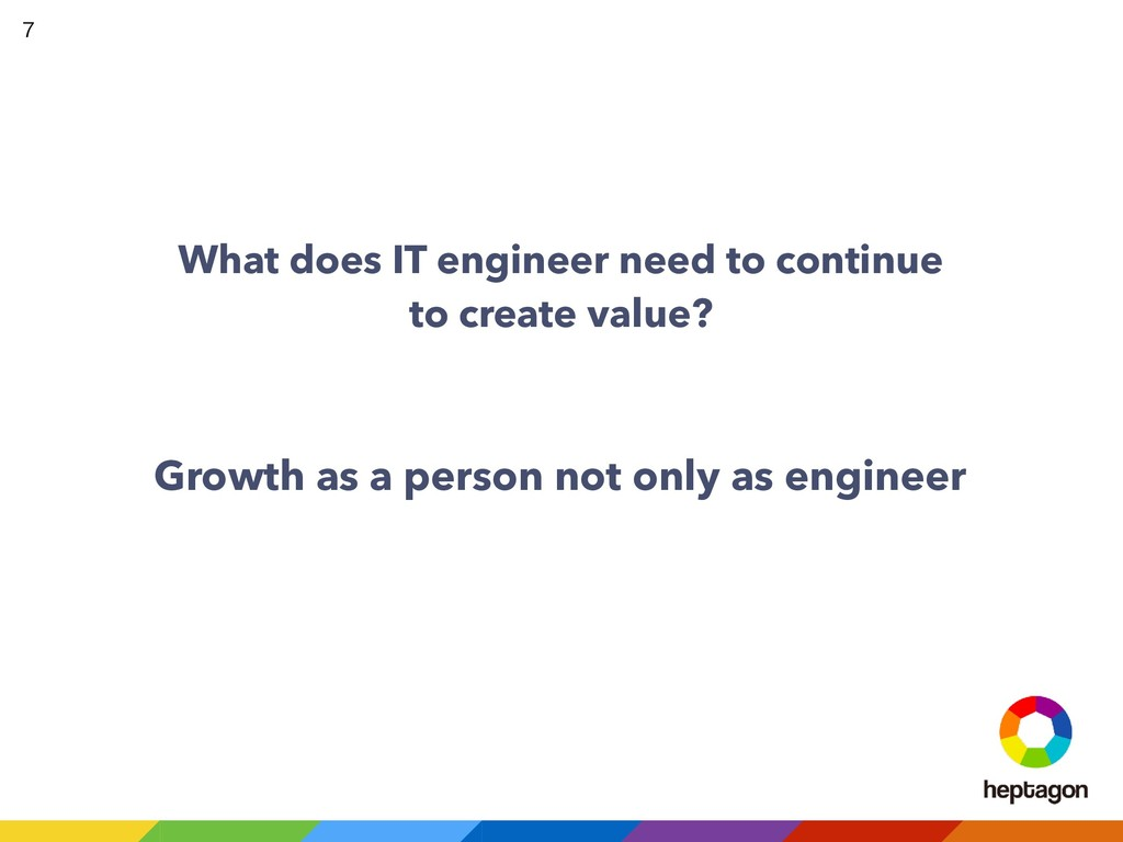 What does IT engineer need to continue to creat...