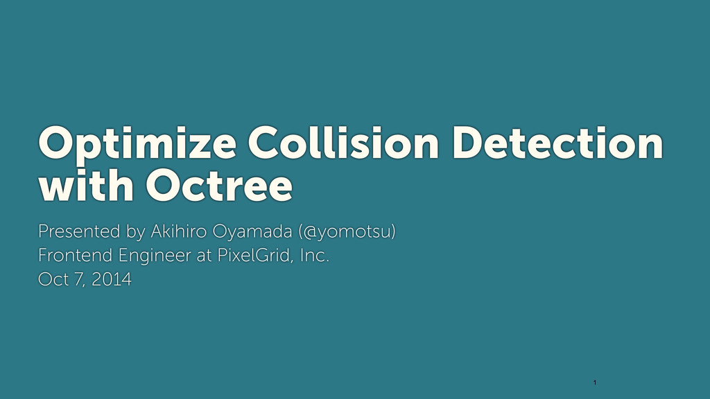 1 Optimize Collision Detection with Octree Pres...