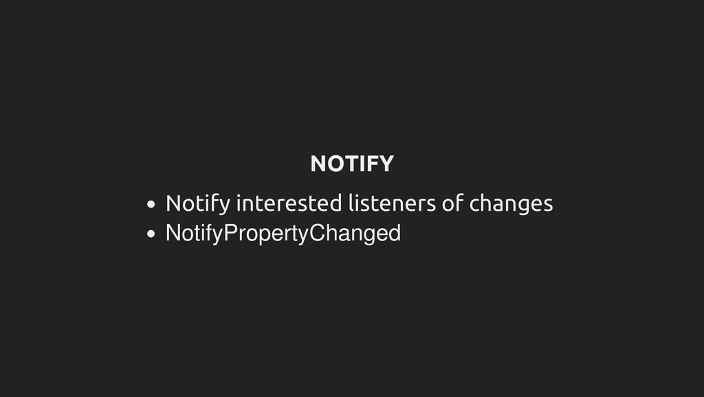 NOTIFY Notify interested listeners of changes N...
