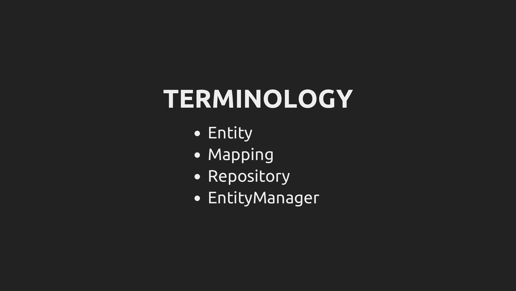 TERMINOLOGY Entity Mapping Repository EntityMan...