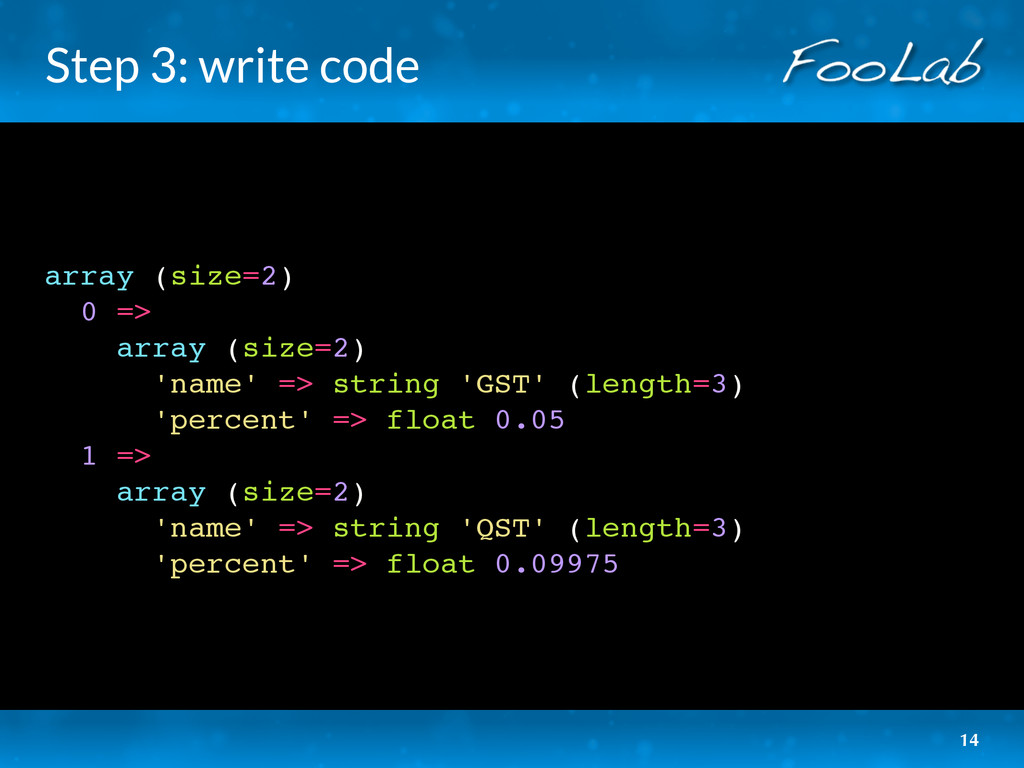 Step 3: write code array (size=2) 0 => array (s...
