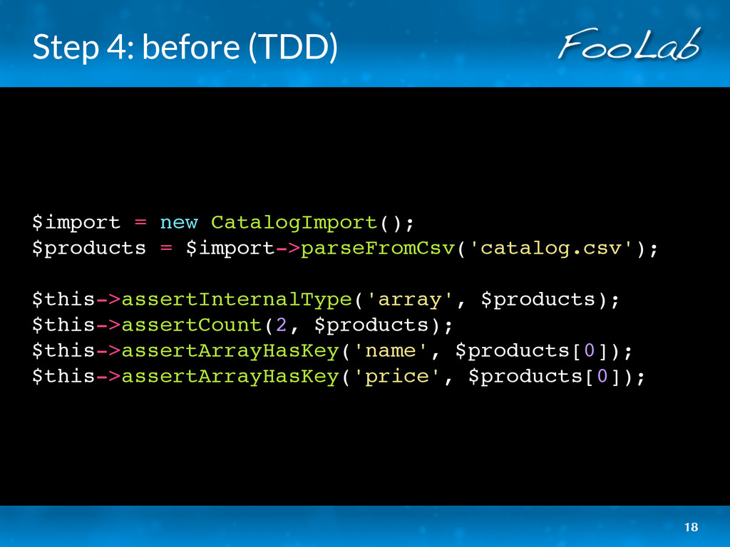Step 4: before (TDD) $import = new CatalogImpor...