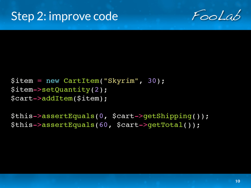 "Step 2: improve code $item = new CartItem(""Skyr..."