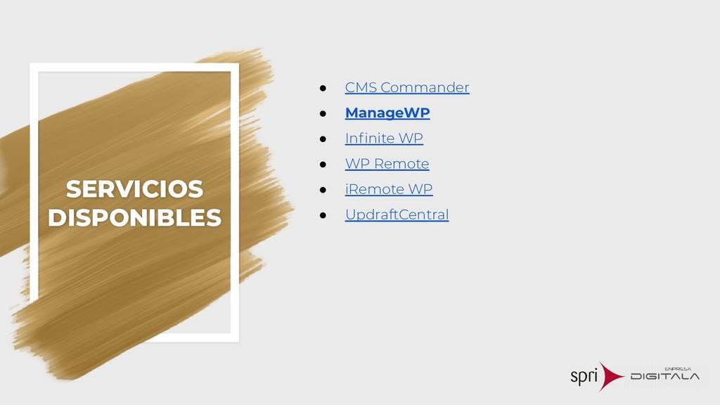 SERVICIOS DISPONIBLES ● CMS Commander ● ManageW...