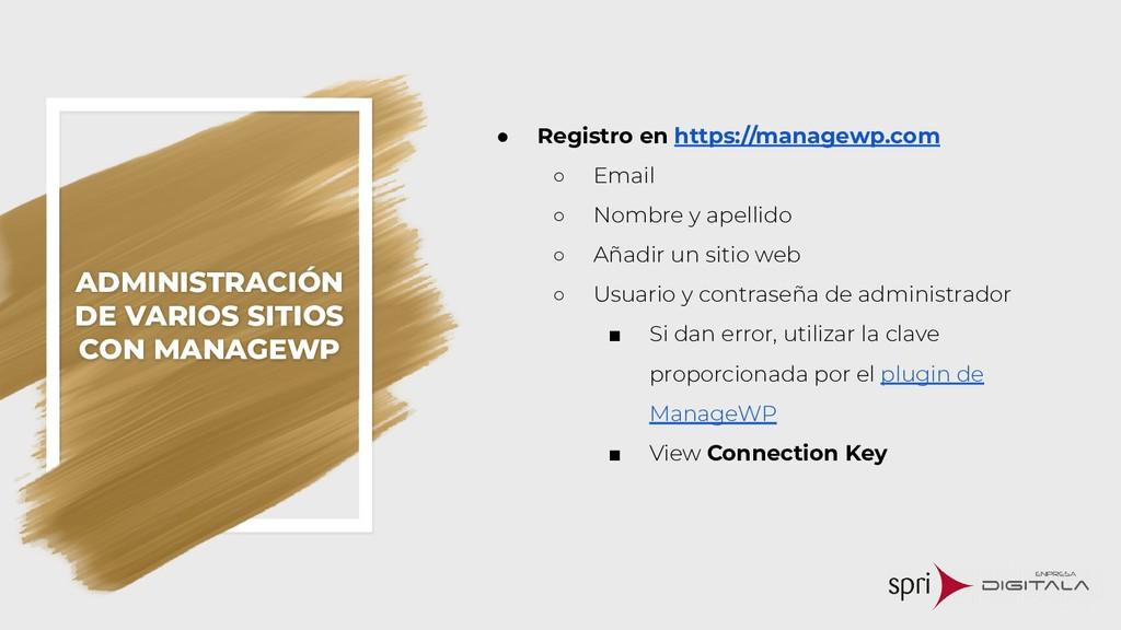 ADMINISTRACIÓN DE VARIOS SITIOS CON MANAGEWP ● ...
