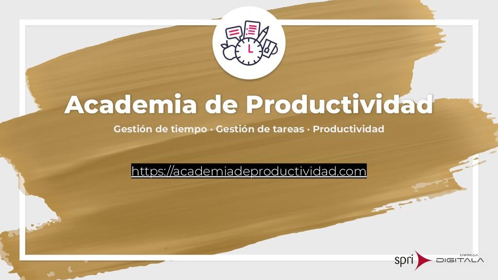 Academia de Productividad Gestión de tiempo · G...