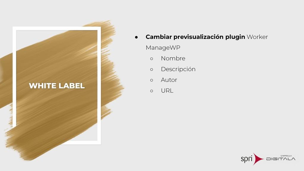 WHITE LABEL ● Cambiar previsualización plugin W...