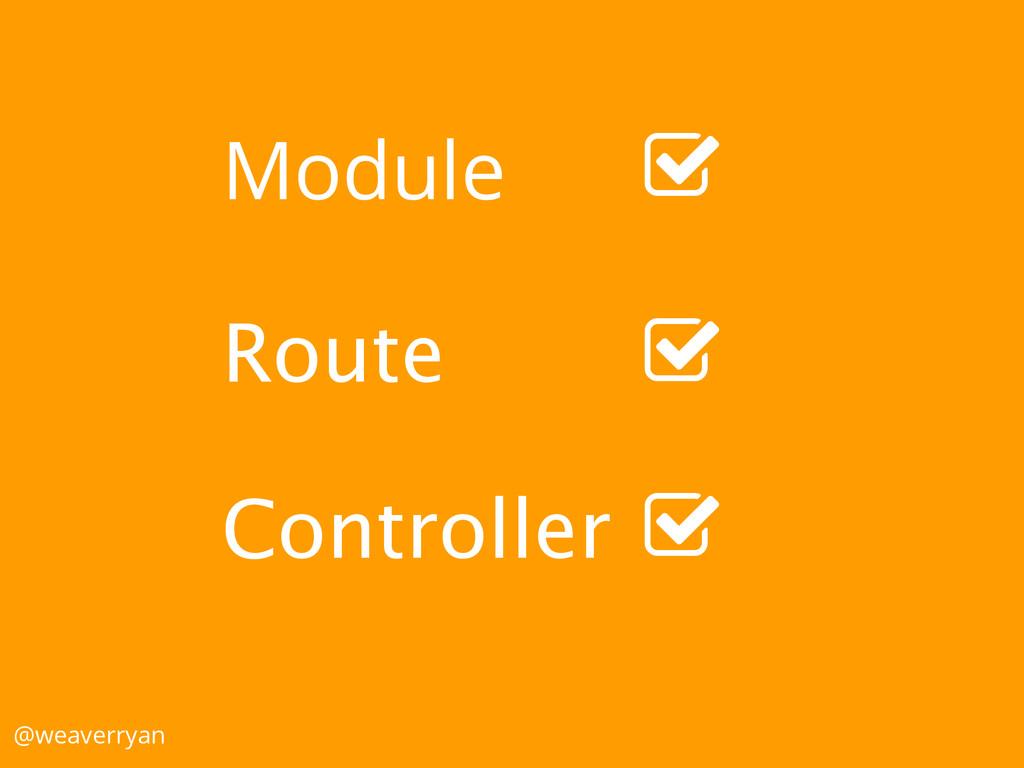 "Module Route Controller @weaverryan "" "" """