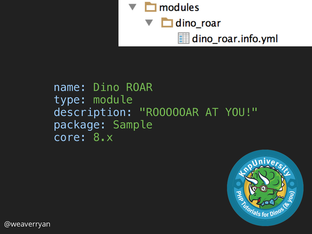 @weaverryan name: Dino ROAR type: module desc...