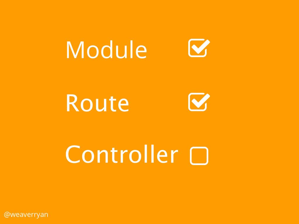 "Module Route Controller @weaverryan ! "" """