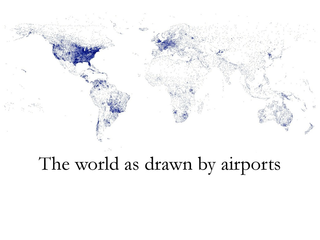 The world as drawn by airports