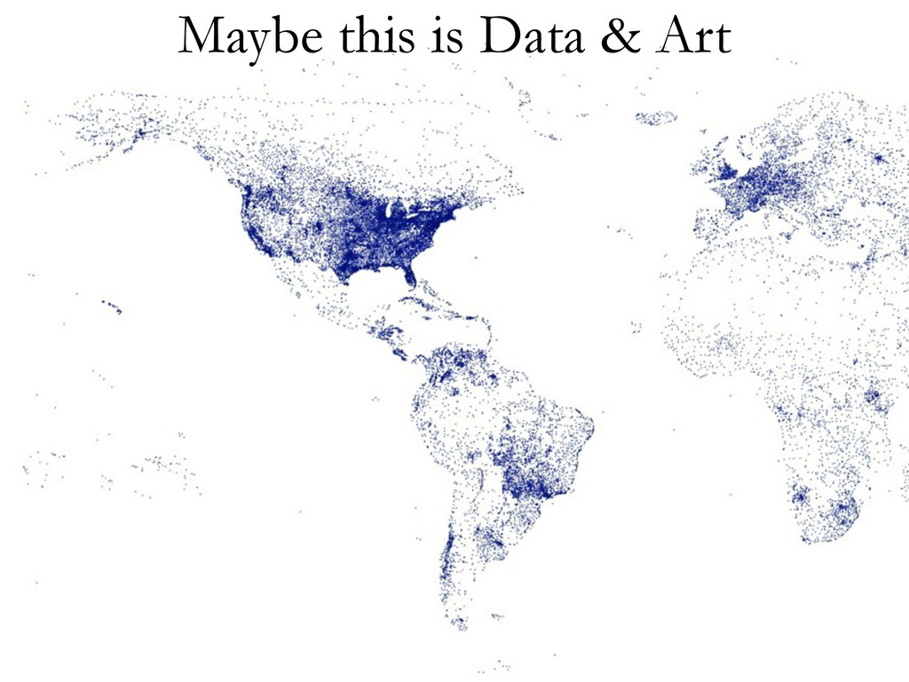 Maybe this is Data & Art