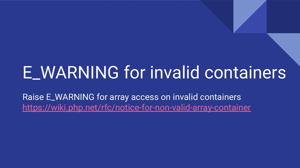 E_WARNING for invalid containers Raise E_WARNIN...