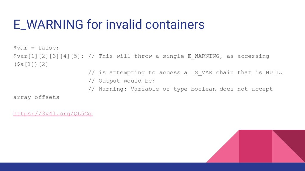 E_WARNING for invalid containers $var = false; ...