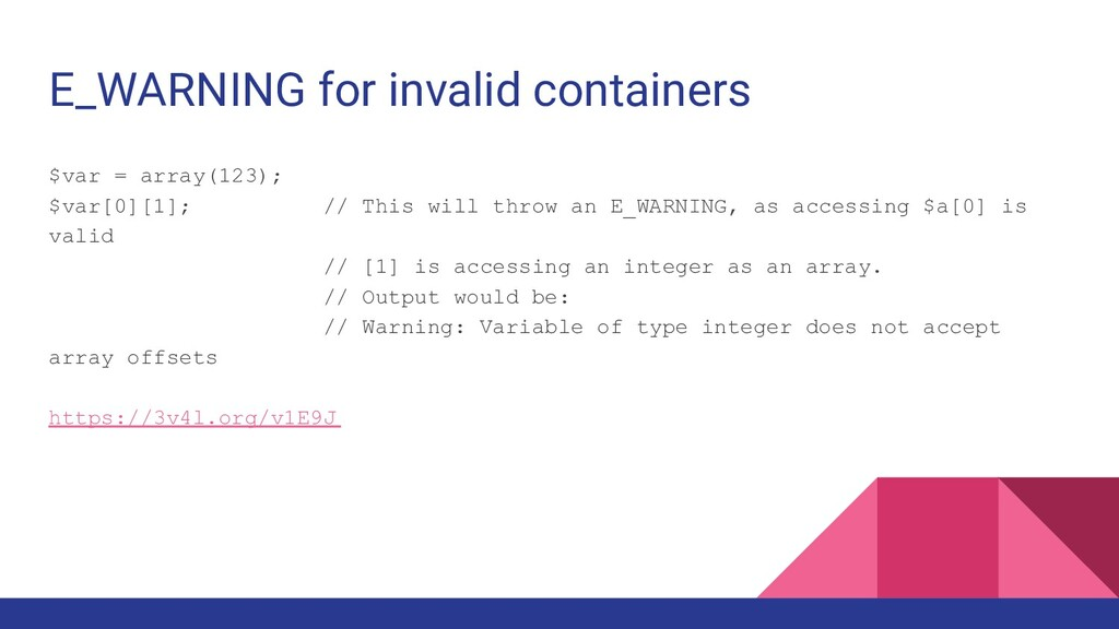 E_WARNING for invalid containers $var = array(1...