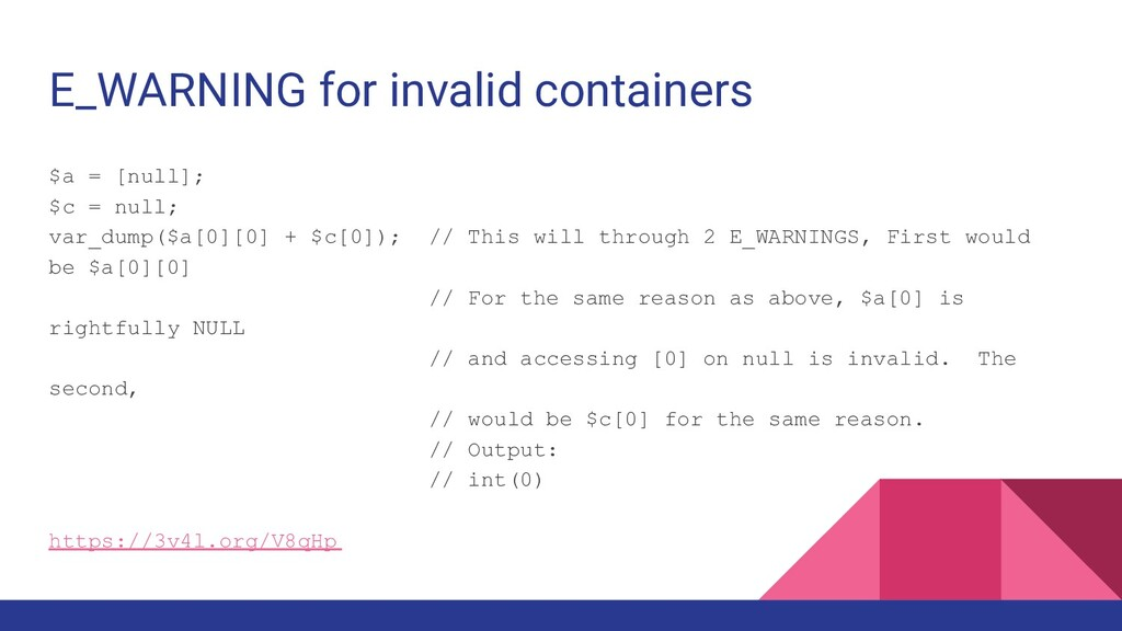 E_WARNING for invalid containers $a = [null]; $...