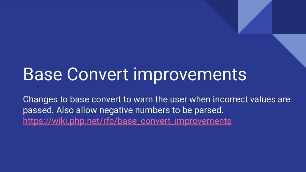 Base Convert improvements Changes to base conve...