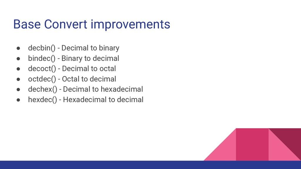 Base Convert improvements ● decbin() - Decimal ...