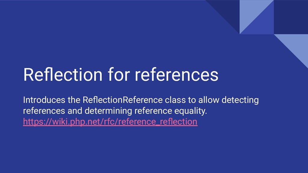Reflection for references Introduces the Reflecti...