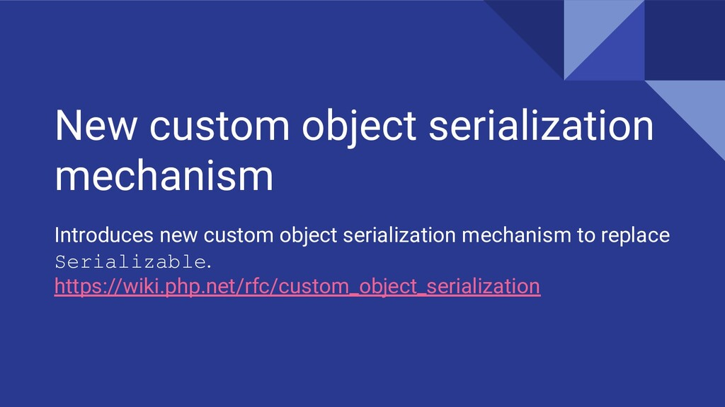 New custom object serialization mechanism Intro...