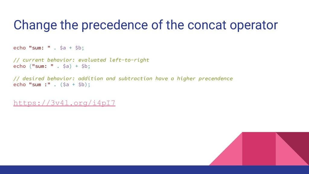 Change the precedence of the concat operator ec...