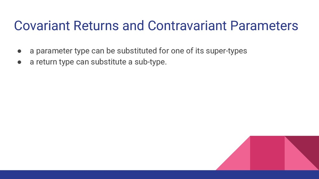Covariant Returns and Contravariant Parameters ...