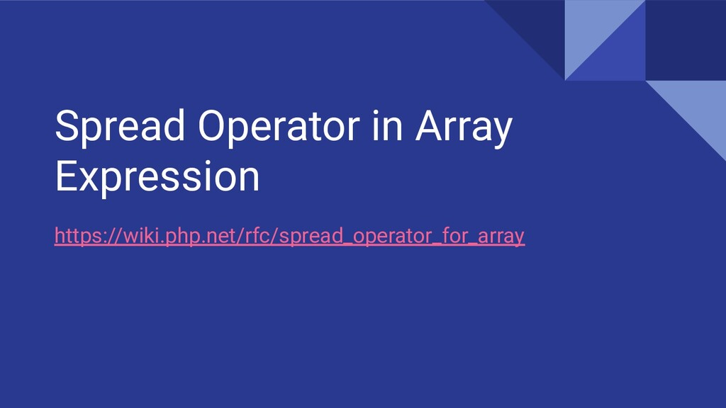 Spread Operator in Array Expression https://wik...