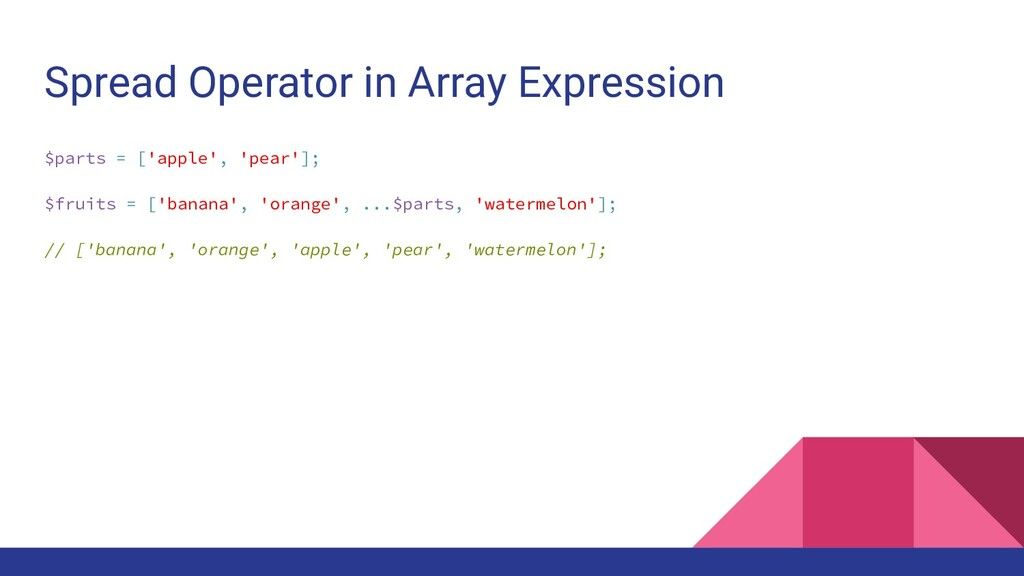Spread Operator in Array Expression $parts = ['...