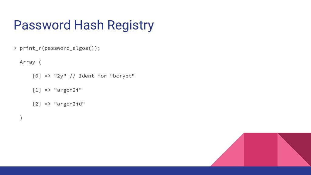 Password Hash Registry > print_r(password_algos...