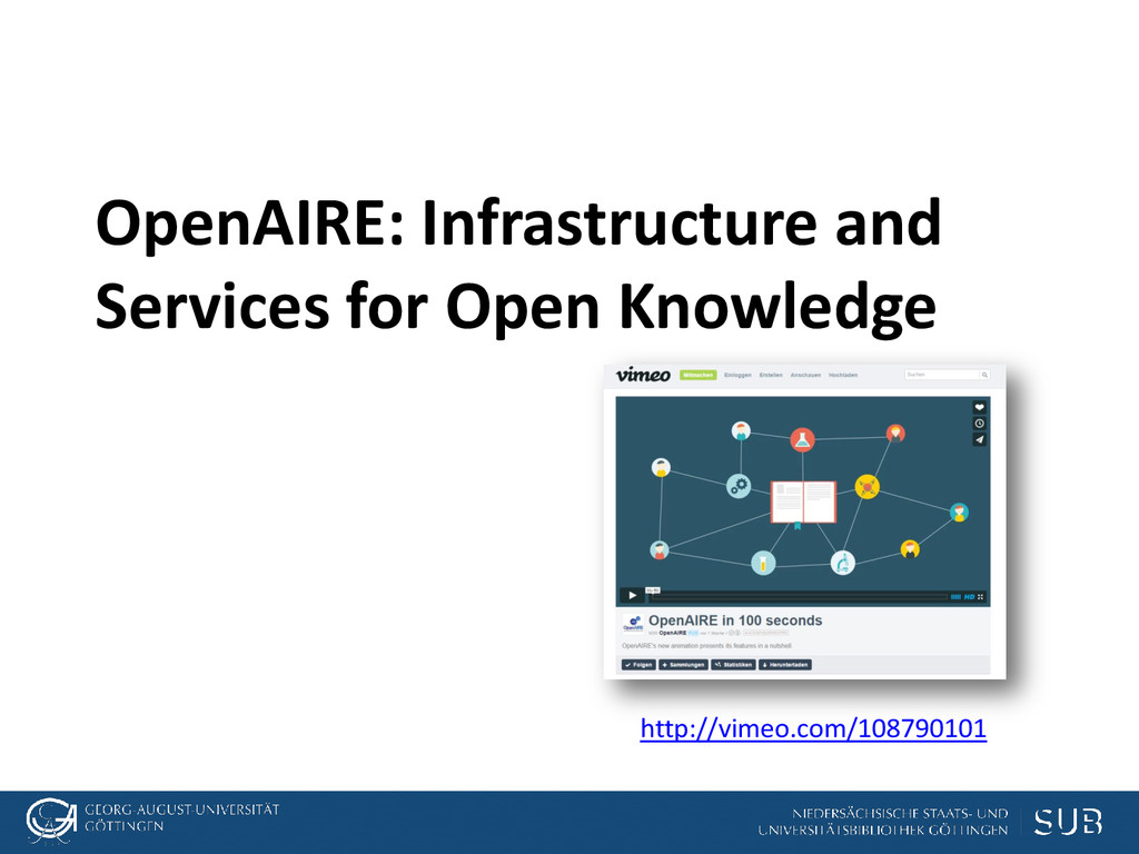 OpenAIRE: Infrastructure and Services for Open ...