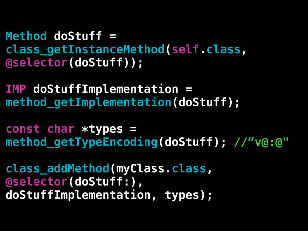 Method doStuff = class_getInstanceMethod(self.c...
