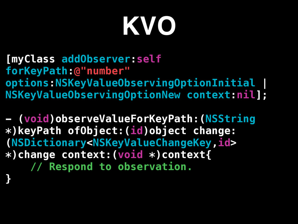 "[myClass addObserver:self forKeyPath:@""number"" ..."
