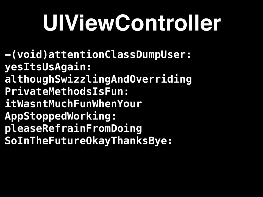 -(void)attentionClassDumpUser: yesItsUsAgain: a...