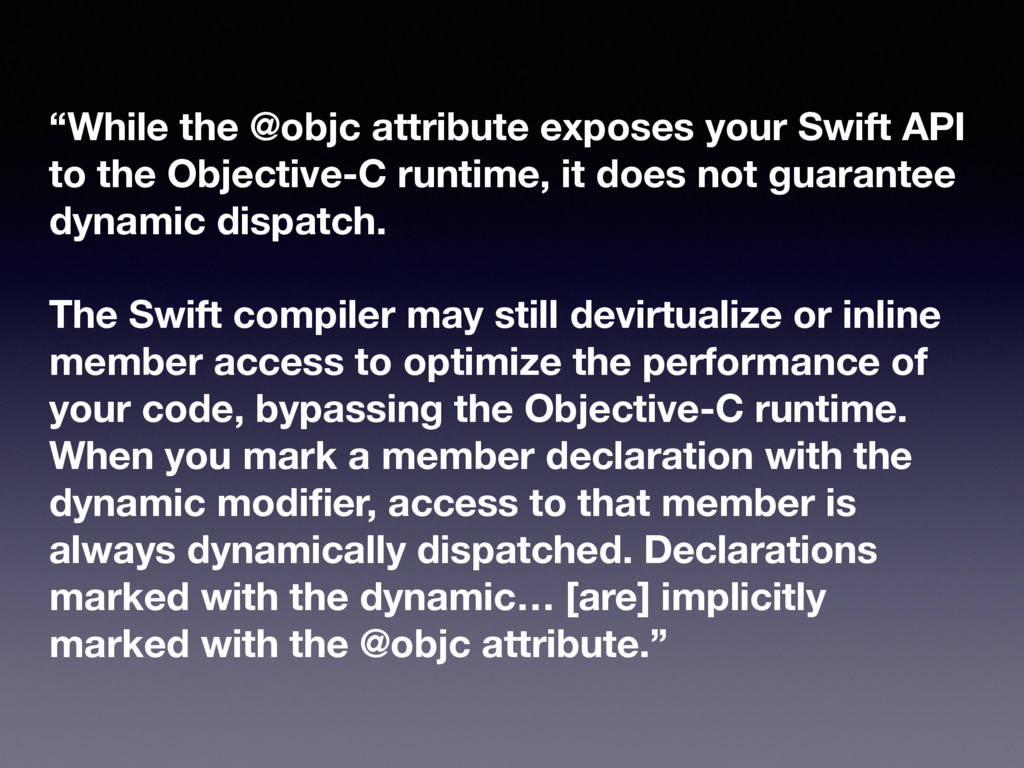 """""""While the @objc attribute exposes your Swift A..."""