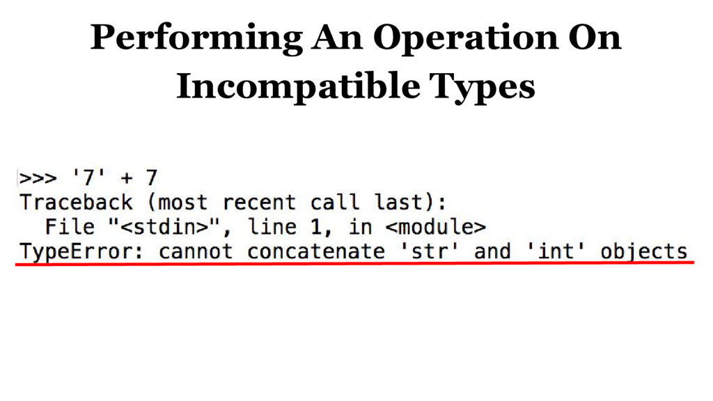 Performing An Operation On Incompatible Types
