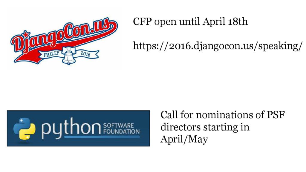CFP open until April 18th https://2016.djangoco...
