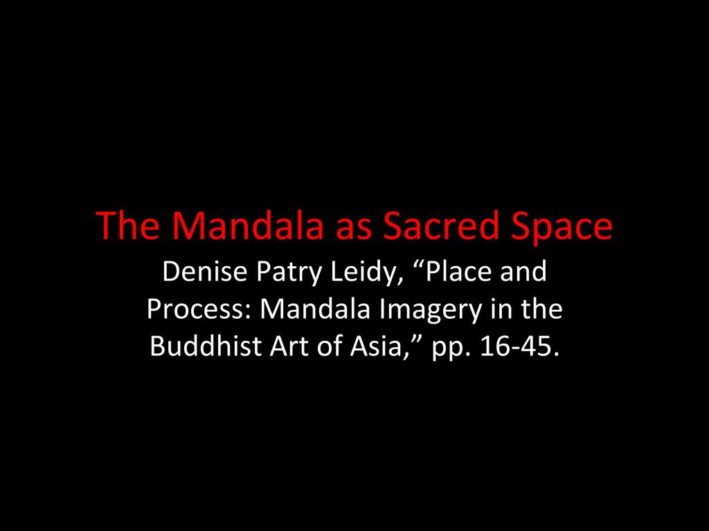 The Mandala as Sacred Space  Den...