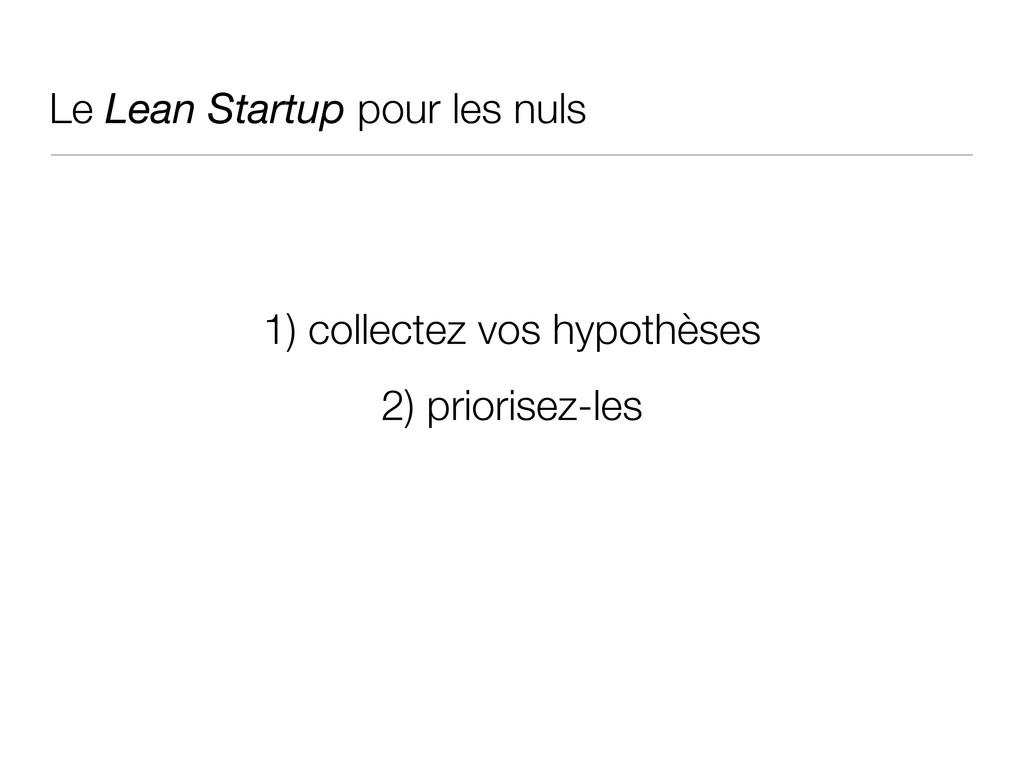 Le Lean Startup pour les nuls 1) collectez vos ...