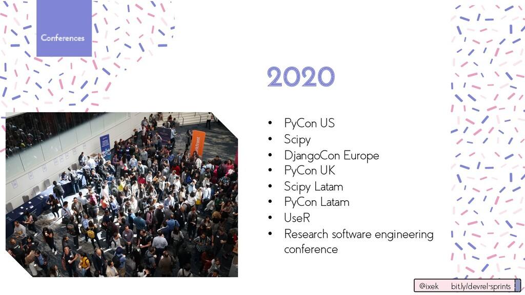 Conferences • PyCon US • Scipy • DjangoCon Euro...