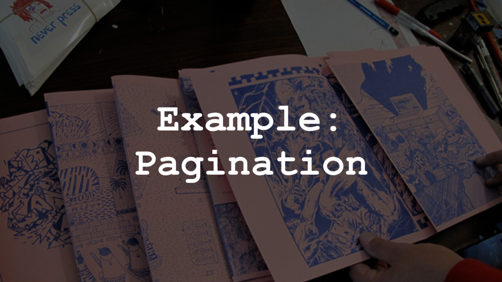 Example: Pagination