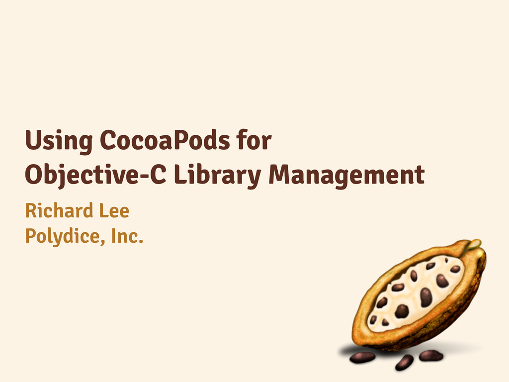 Using CocoaPods for Objective-C Library Managem...