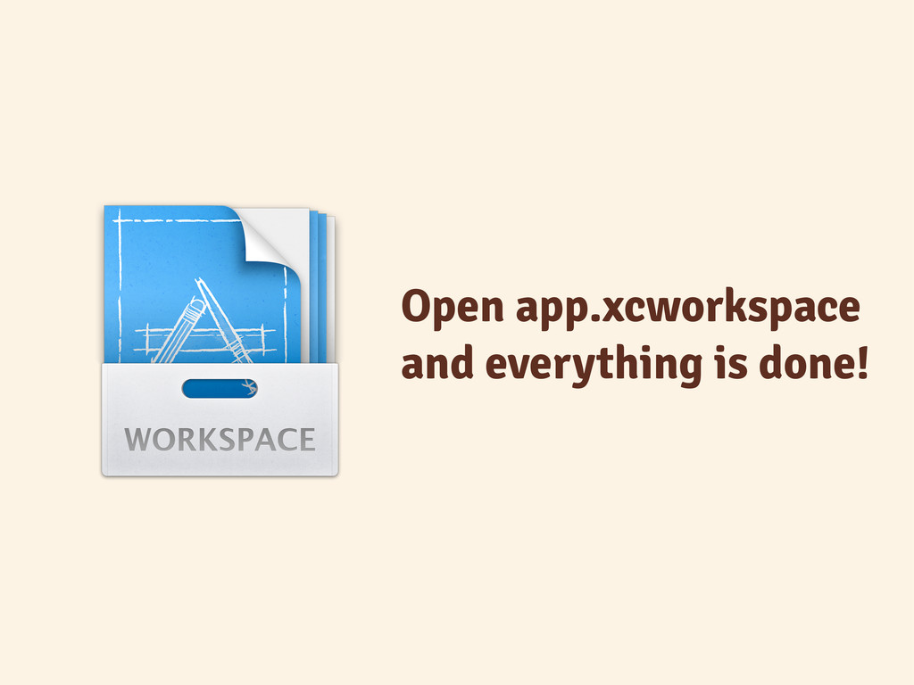 Open app.xcworkspace and everything is done!