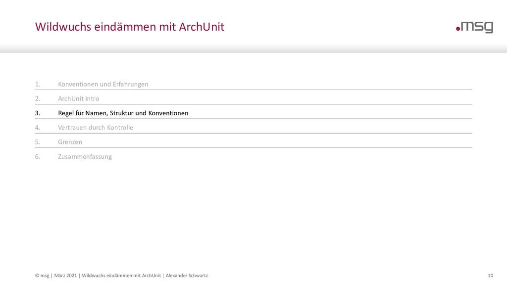 Wildwuchs eindämmen mit ArchUnit © msg | Februa...