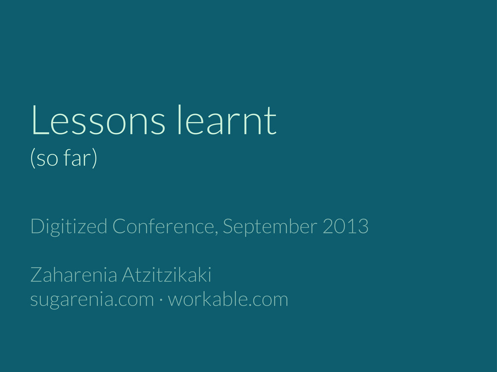 Lessons learnt (so far) Digitized Conference, S...