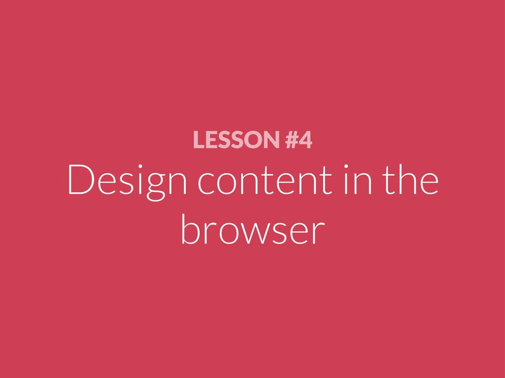 LESSON #4 Design content in the browser