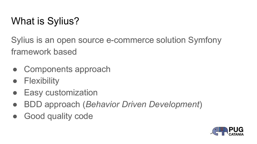 What is Sylius? Sylius is an open source e-comm...